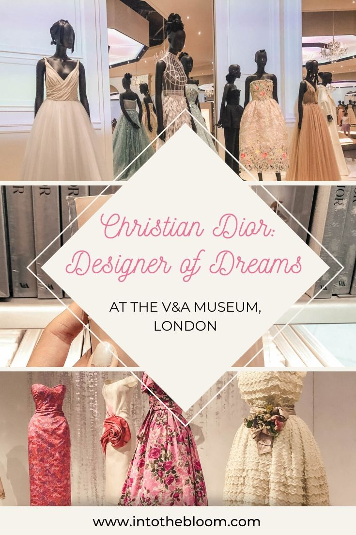 Visiting the Christian Dior: Designer of Dreams exhibition at the V&A in London